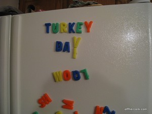 Turkey Day, Woot!